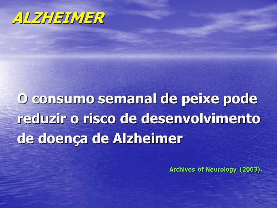 ALZHEIMER O consumo semanal de peixe pode reduzir o risco de desenvolvimento de doença de Alzheimer.