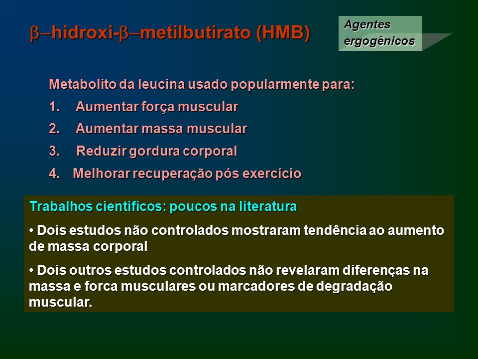 b-hidroxi-b-metilbutirato (HMB)