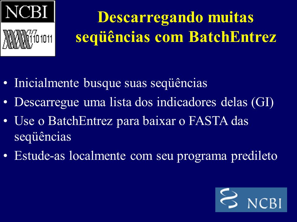 Descarregando muitas seqüências com BatchEntrez