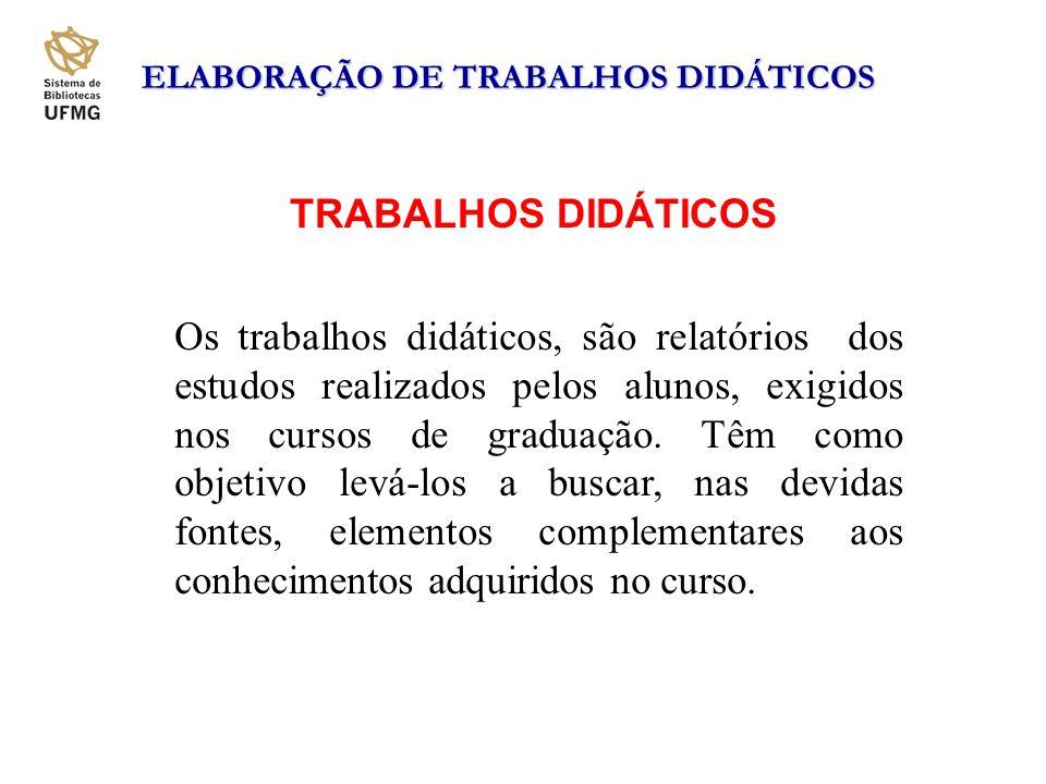 ELABORAÇÃO DE TRABALHOS DIDÁTICOS
