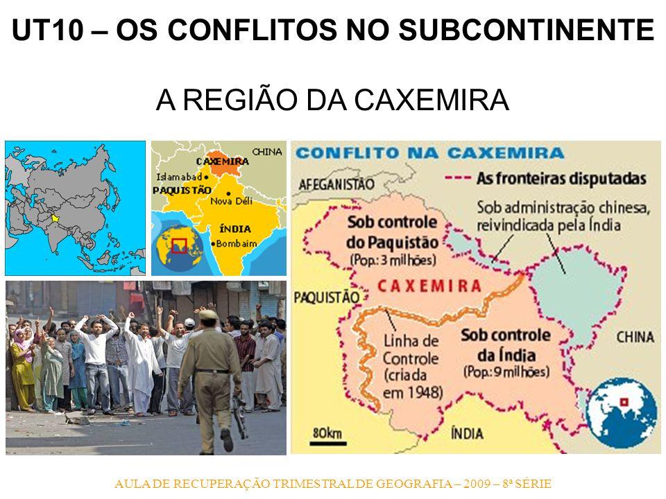 UT10 – OS CONFLITOS NO SUBCONTINENTE