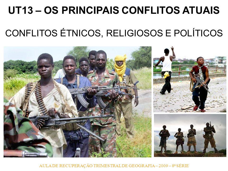 UT13 – OS PRINCIPAIS CONFLITOS ATUAIS