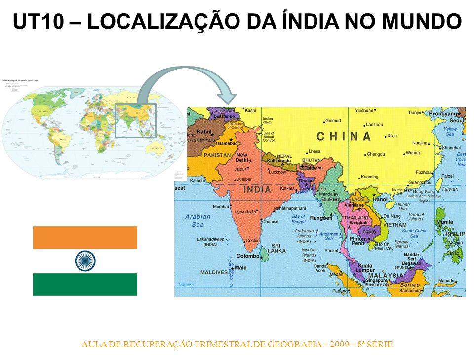 UT10 – LOCALIZAÇÃO DA ÍNDIA NO MUNDO