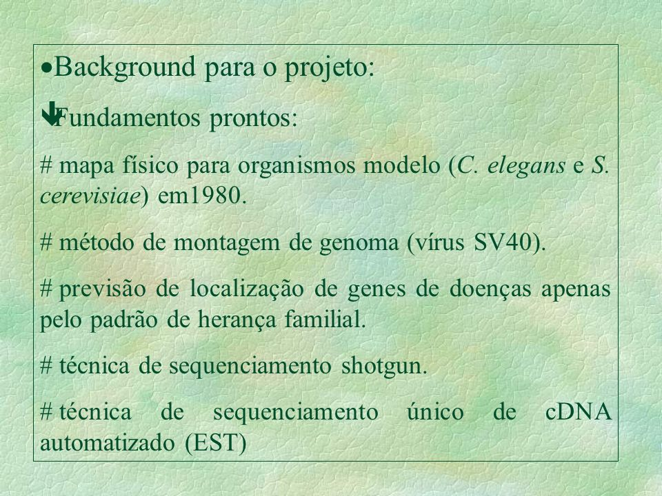 Background para o projeto: