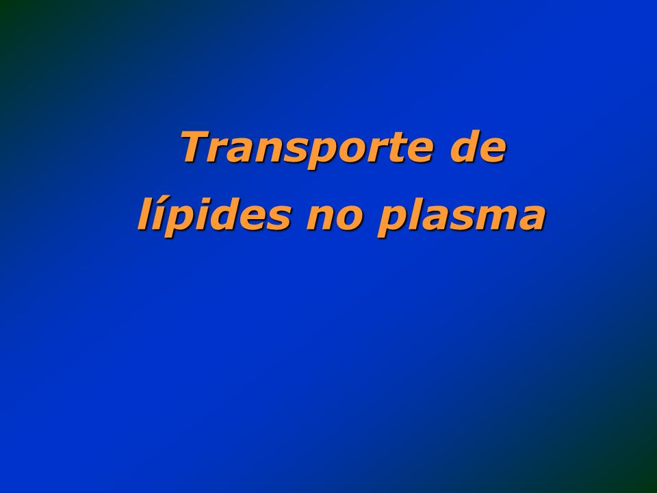 Transporte de lípides no plasma