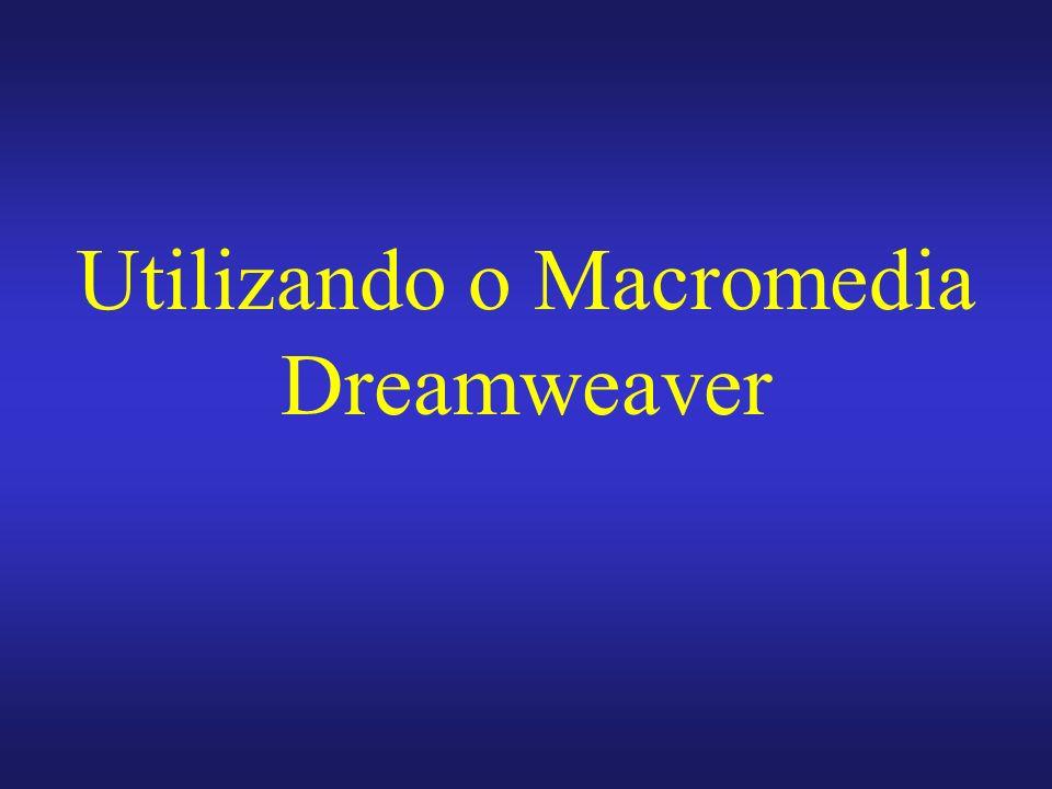 Utilizando o Macromedia Dreamweaver
