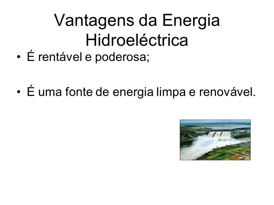Vantagens da Energia Hidroeléctrica