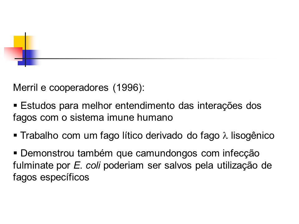 Merril e cooperadores (1996):