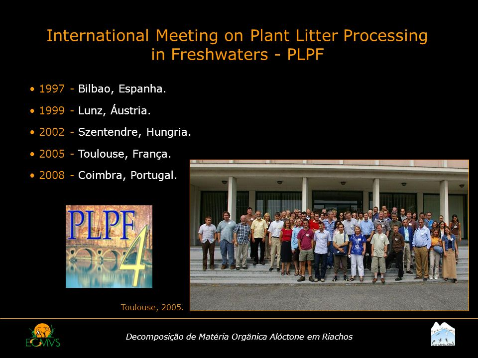 International Meeting on Plant Litter Processing in Freshwaters - PLPF