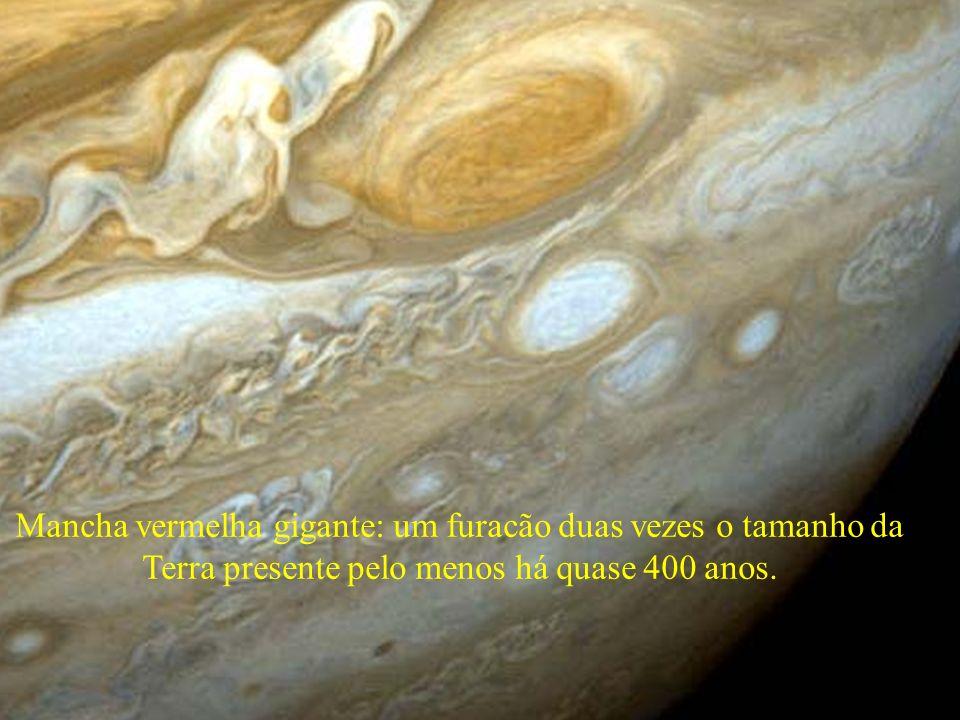 Mancha vermelha gigante: um furacão duas vezes o tamanho da Terra presente pelo menos há quase 400 anos.