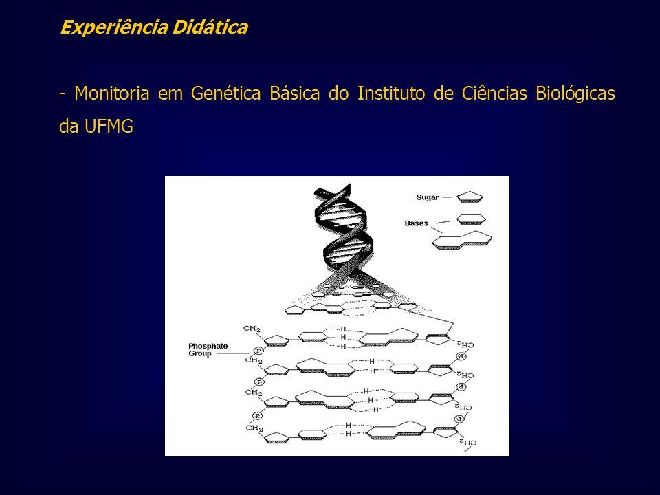 Experiência Didática - Monitoria em Genética Básica do Instituto de Ciências Biológicas da UFMG