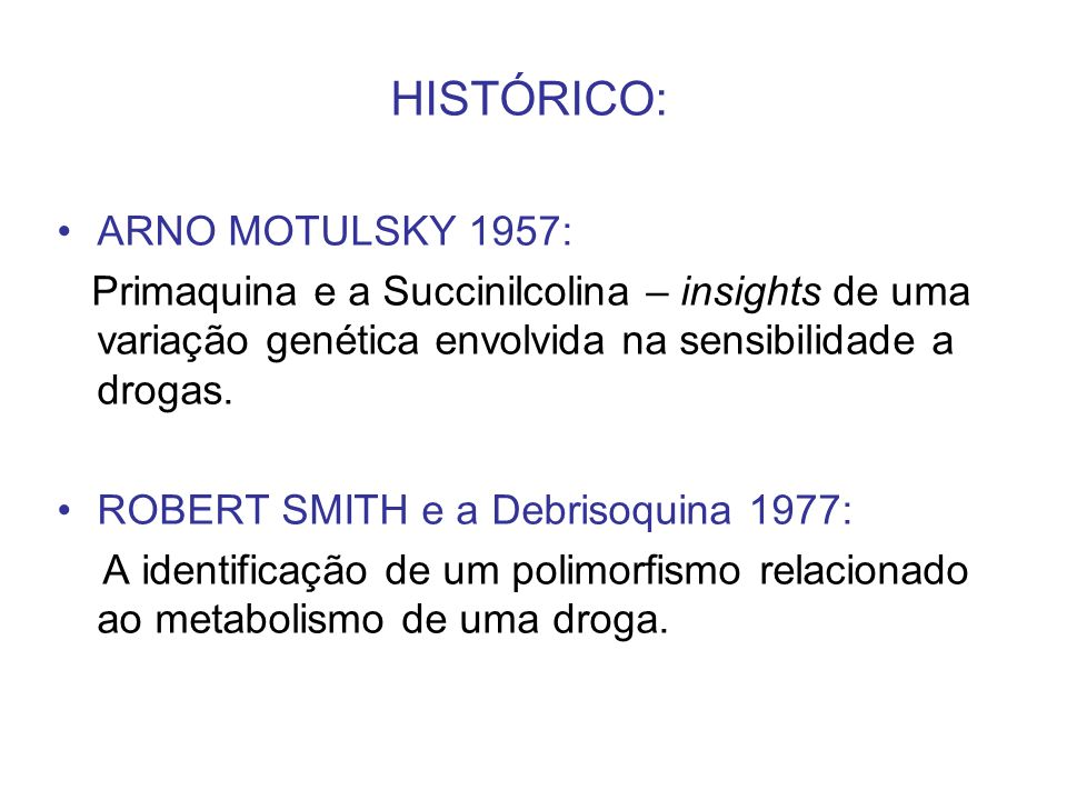 HISTÓRICO: ARNO MOTULSKY 1957: