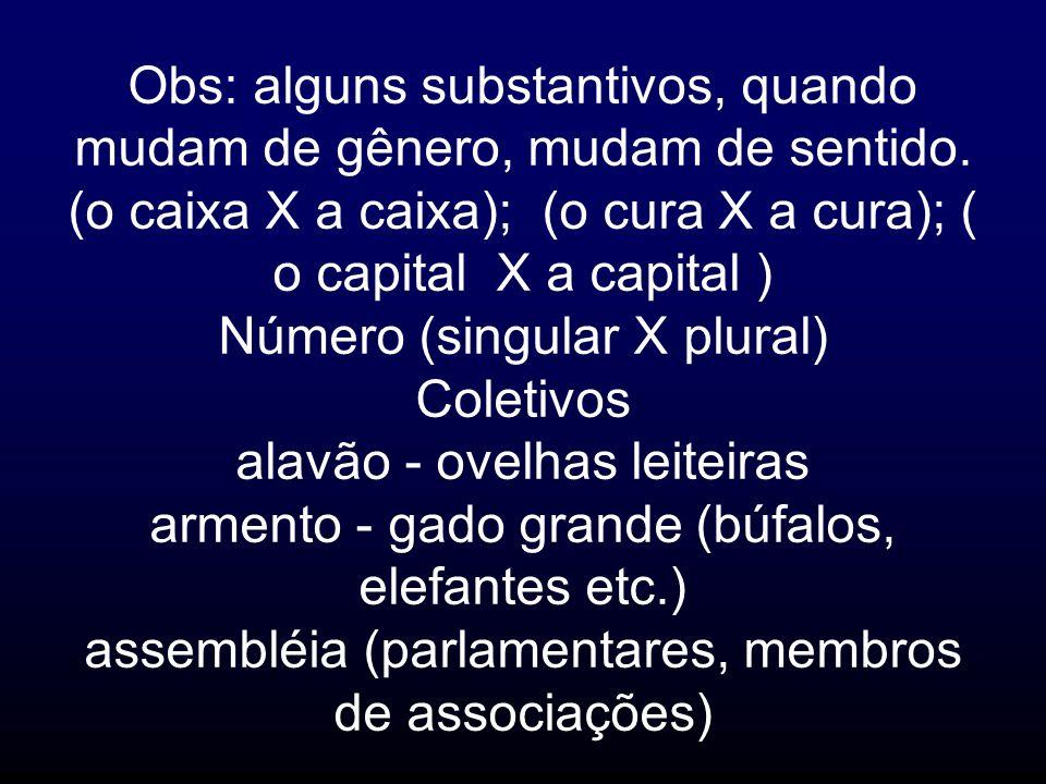 Número (singular X plural) Coletivos alavão - ovelhas leiteiras