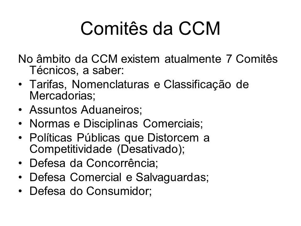 Comitês da CCM No âmbito da CCM existem atualmente 7 Comitês Técnicos, a saber: Tarifas, Nomenclaturas e Classificação de Mercadorias;