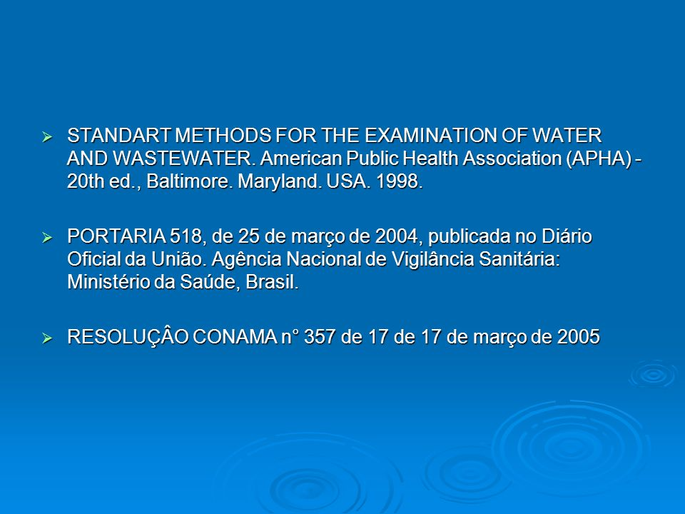 STANDART METHODS FOR THE EXAMINATION OF WATER AND WASTEWATER