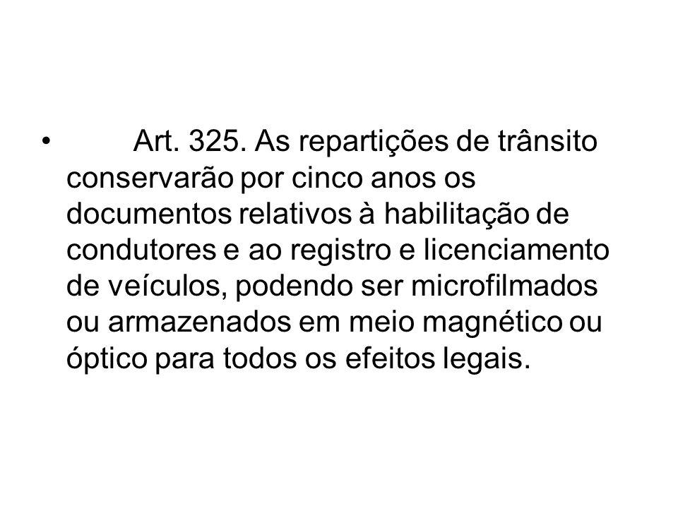 Art. 325.