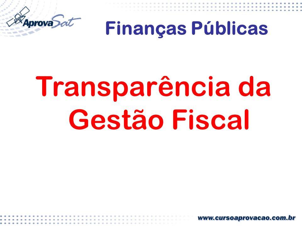 Transparência da Gestão Fiscal