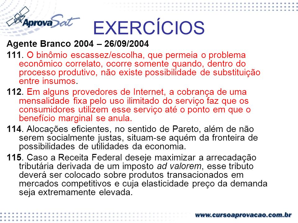 EXERCÍCIOS Agente Branco 2004 – 26/09/2004