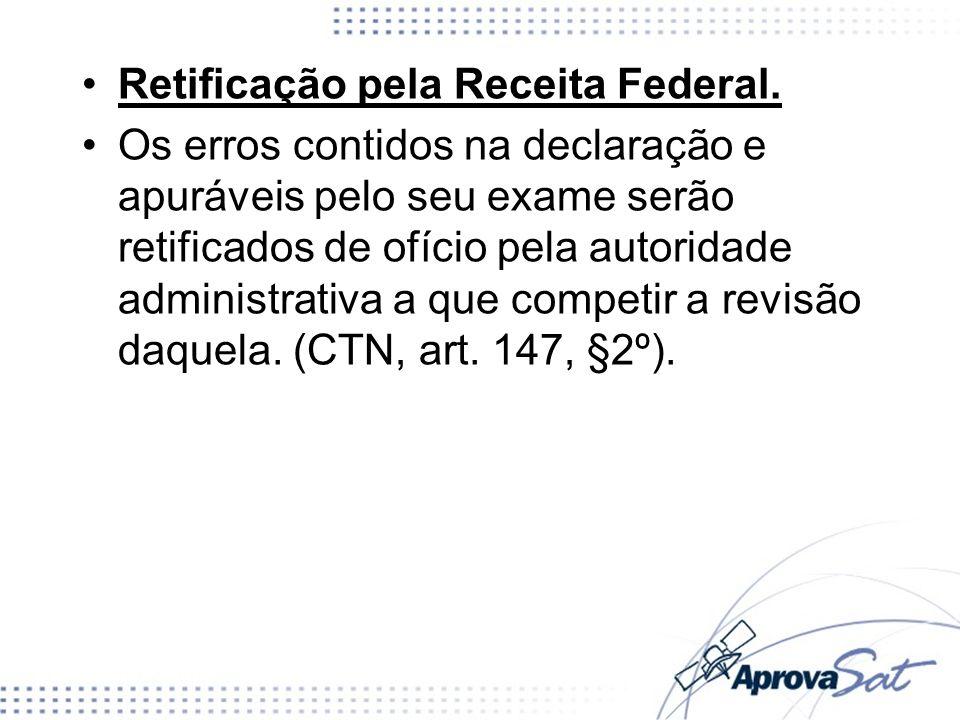 Retificação pela Receita Federal.