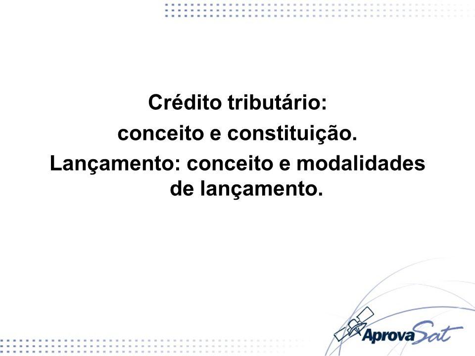 Crédito tributário: conceito e constituição