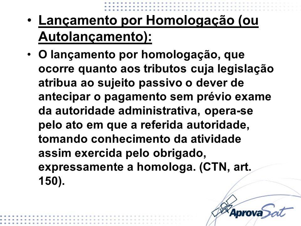 Lançamento por Homologação (ou Autolançamento):