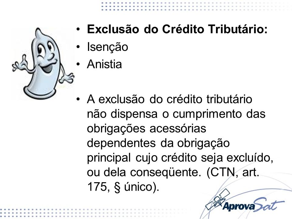 Exclusão do Crédito Tributário: