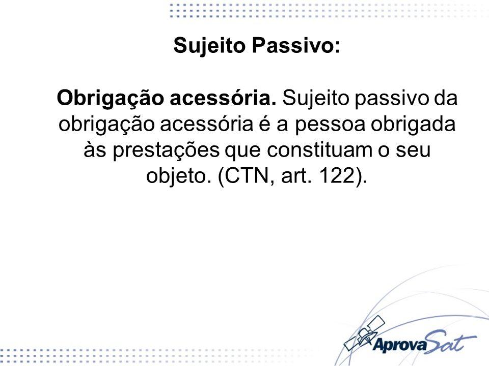 Sujeito Passivo: