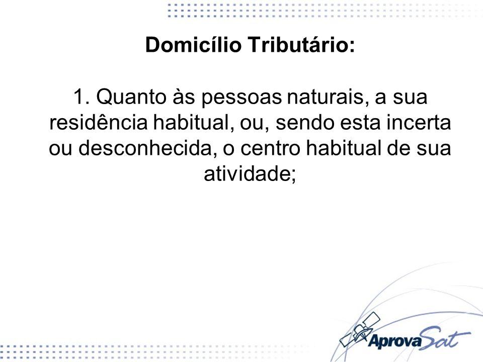 Domicílio Tributário: