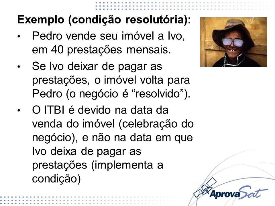 Exemplo (condição resolutória):