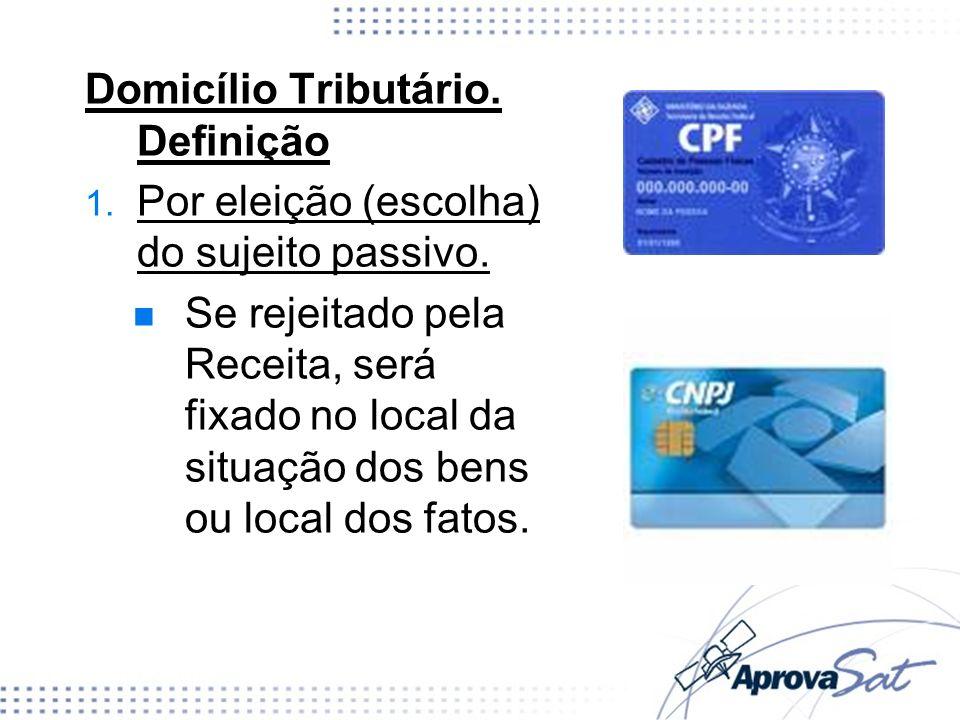 Domicílio Tributário. Definição