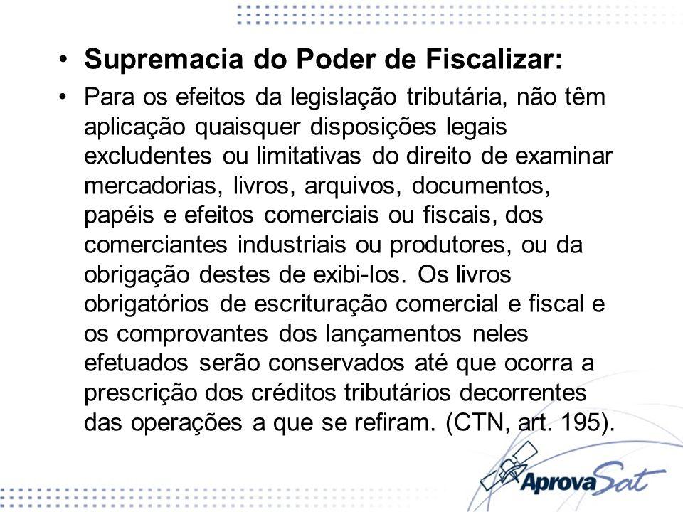 Supremacia do Poder de Fiscalizar: