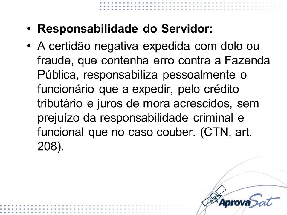 Responsabilidade do Servidor: