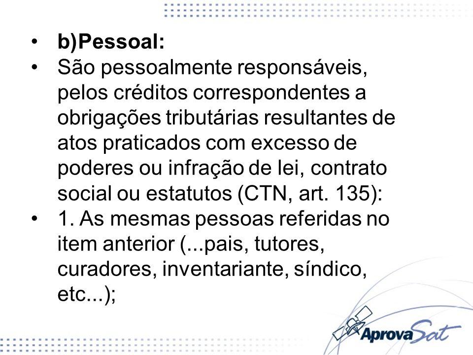 b) Pessoal: