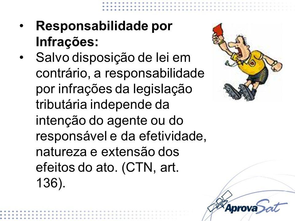 Responsabilidade por Infrações: