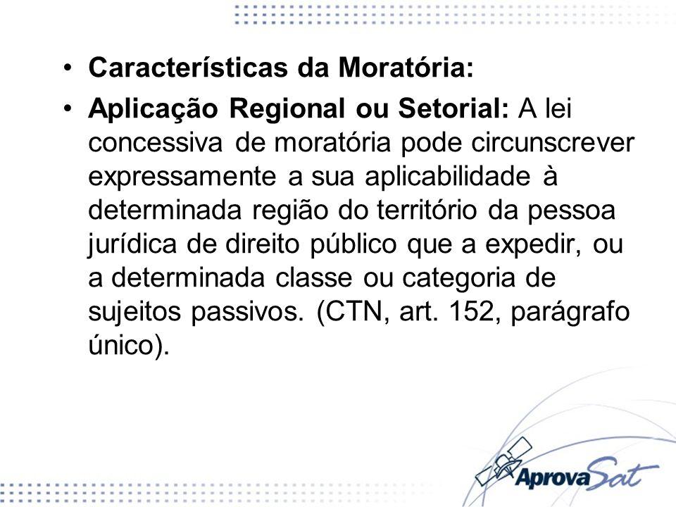 Características da Moratória: