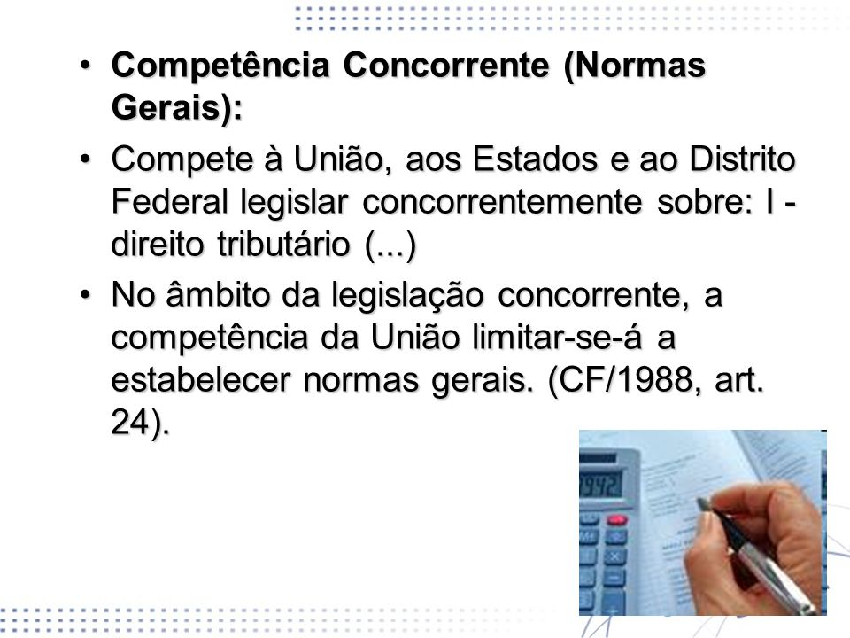 Competência Concorrente (Normas Gerais):