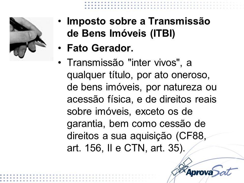 Imposto sobre a Transmissão de Bens Imóveis (ITBI)