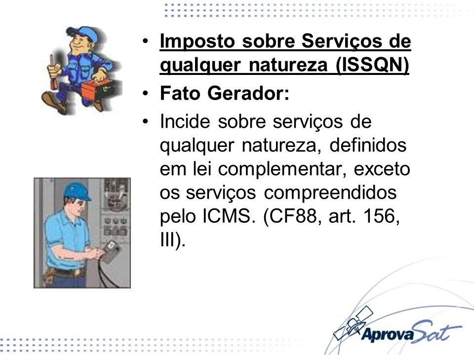 Imposto sobre Serviços de qualquer natureza (ISSQN)