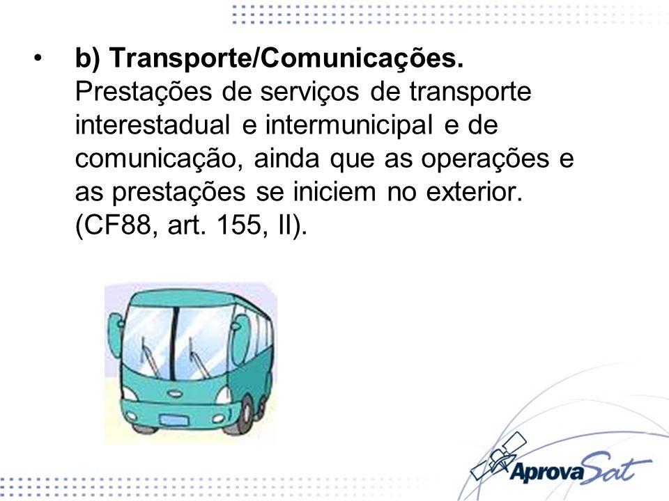 b) Transporte/Comunicações