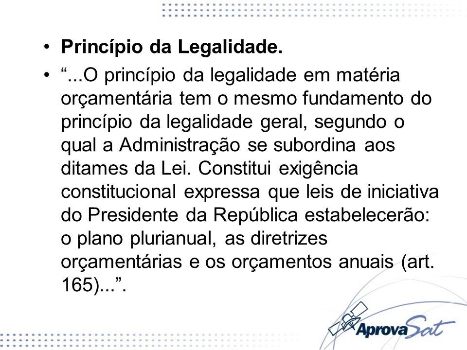 Princípio da Legalidade.