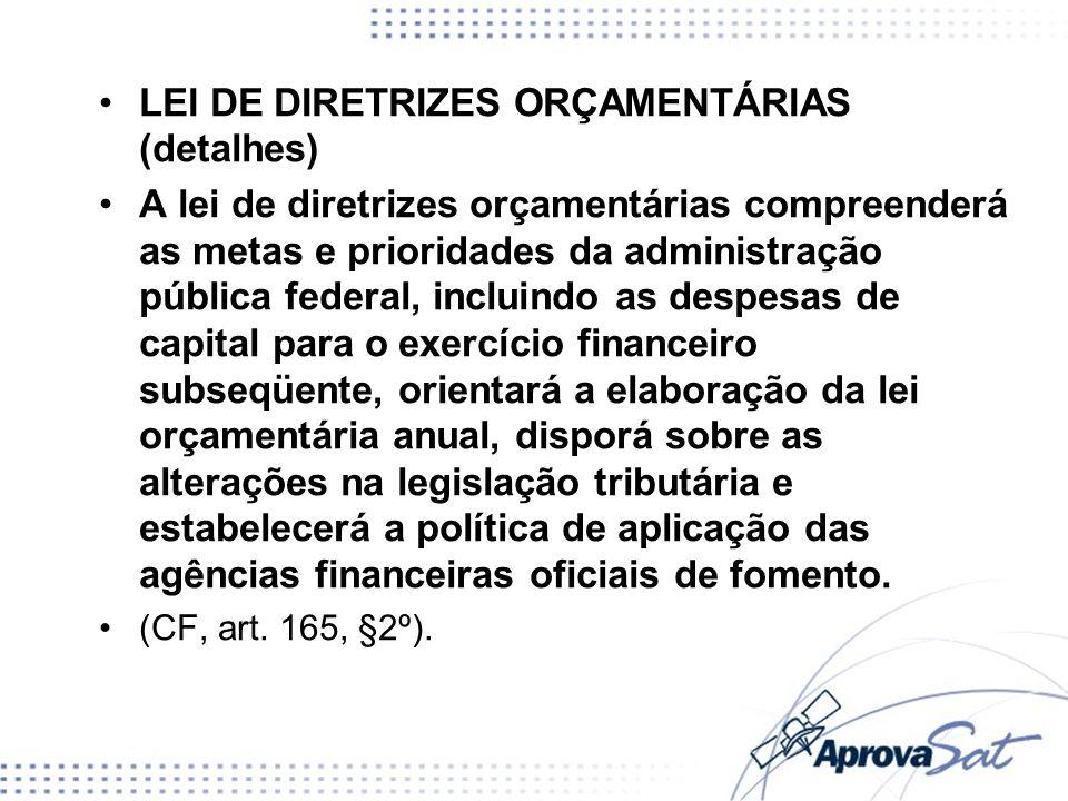LEI DE DIRETRIZES ORÇAMENTÁRIAS (detalhes)