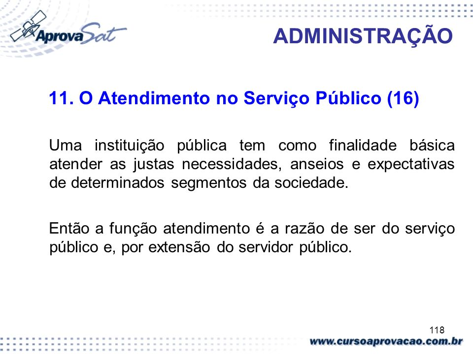 ADMINISTRAÇÃO 11. O Atendimento no Serviço Público (16)