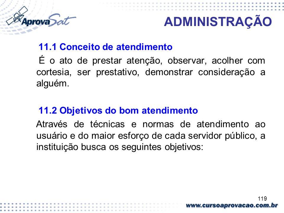 ADMINISTRAÇÃO 11.1 Conceito de atendimento