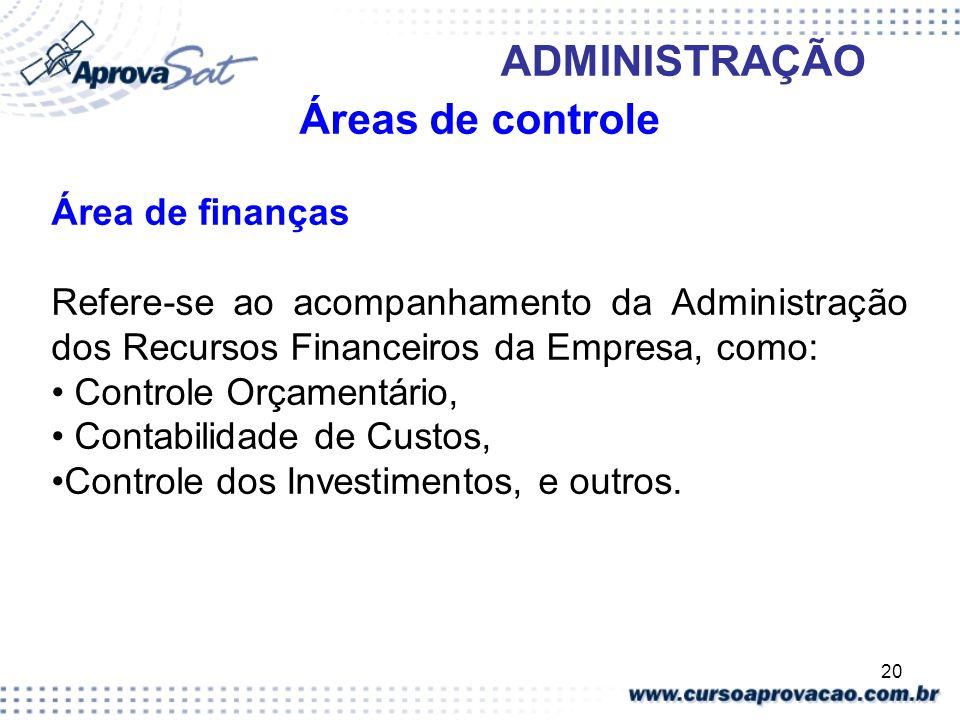 Áreas de controle Área de finanças