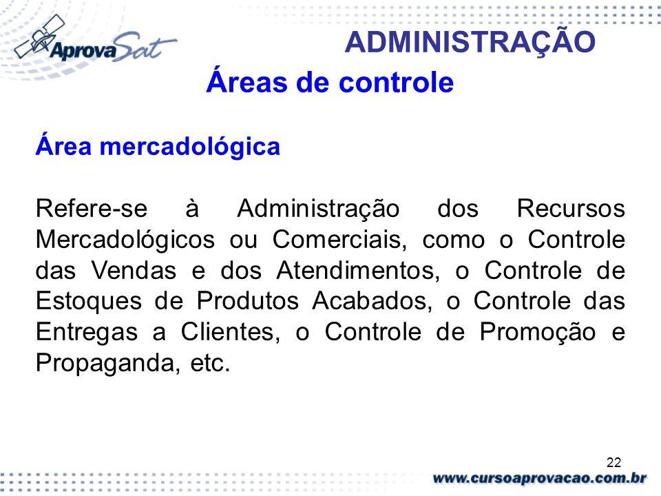Áreas de controle Área mercadológica