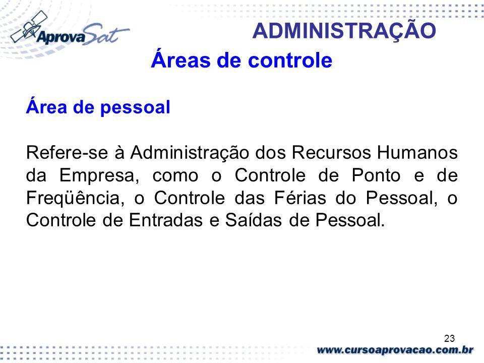 Áreas de controle Área de pessoal