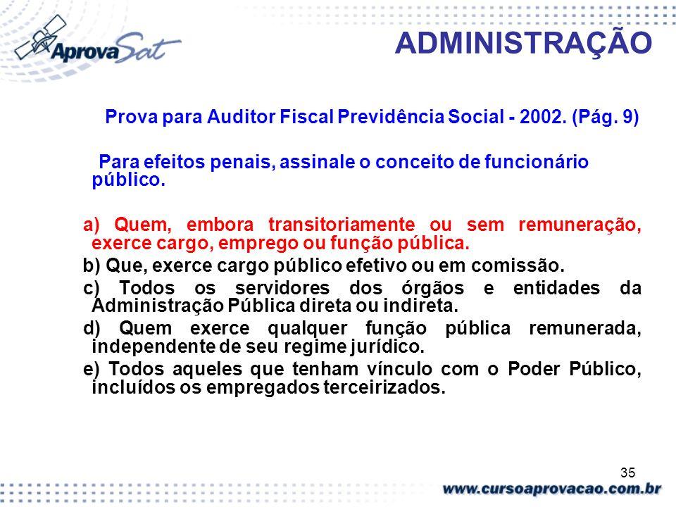 Prova para Auditor Fiscal Previdência Social - 2002. (Pág. 9)