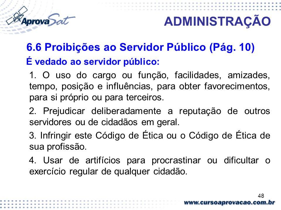 6.6 Proibições ao Servidor Público (Pág. 10)