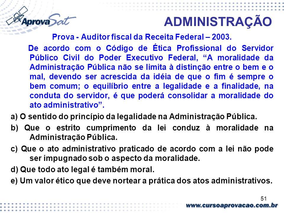 Prova - Auditor fiscal da Receita Federal – 2003.