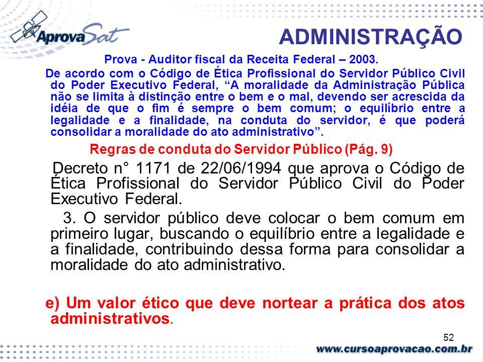 ADMINISTRAÇÃO Prova - Auditor fiscal da Receita Federal – 2003.